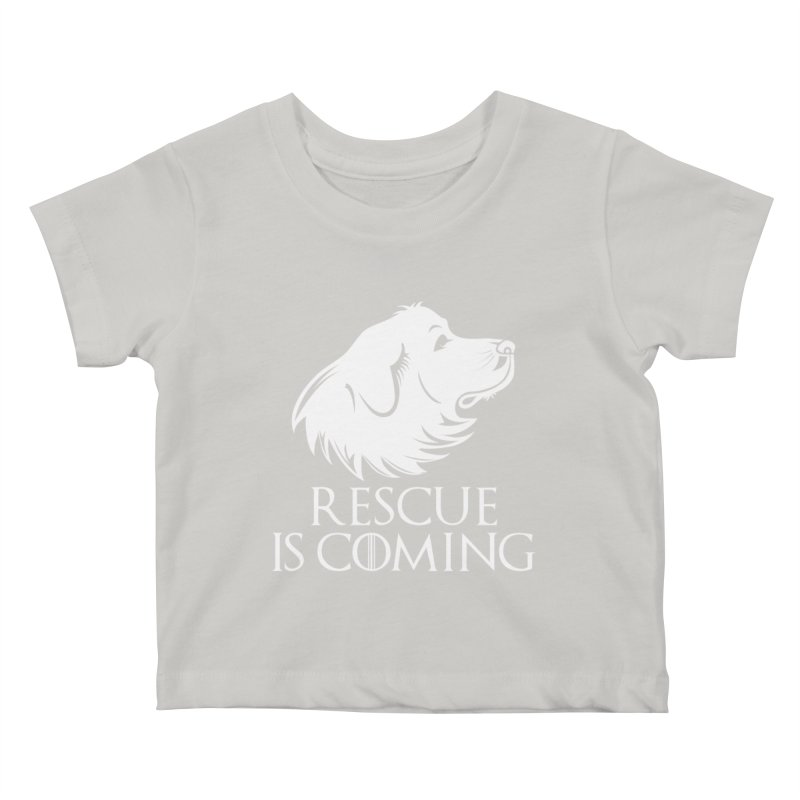 Rescue is Coming Kids Baby T-Shirt by Carolina Great Pyrenees Rescue's Shop