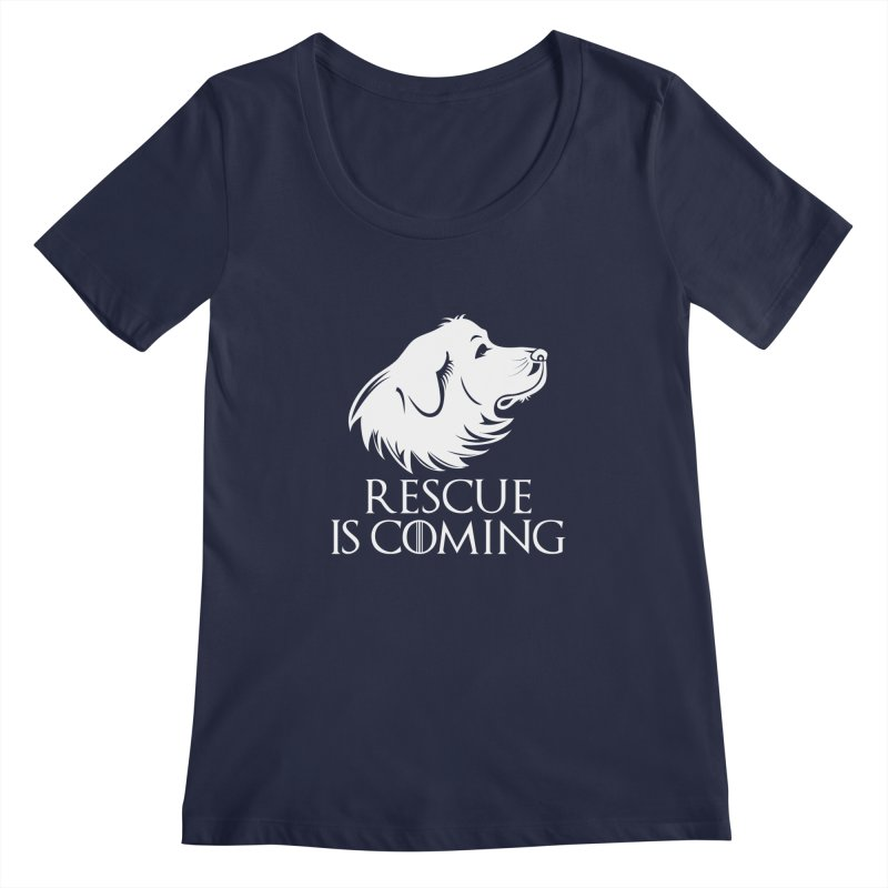 Rescue is Coming Women's Regular Scoop Neck by Carolina Great Pyrenees Rescue's Shop