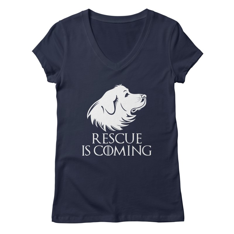 Rescue is Coming Women's V-Neck by Carolina Great Pyrenees Rescue's Shop
