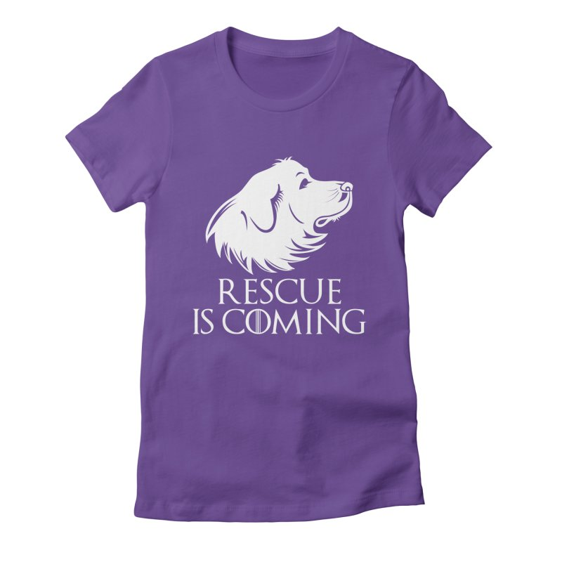 Rescue is Coming Women's Fitted T-Shirt by Carolina Great Pyrenees Rescue's Shop