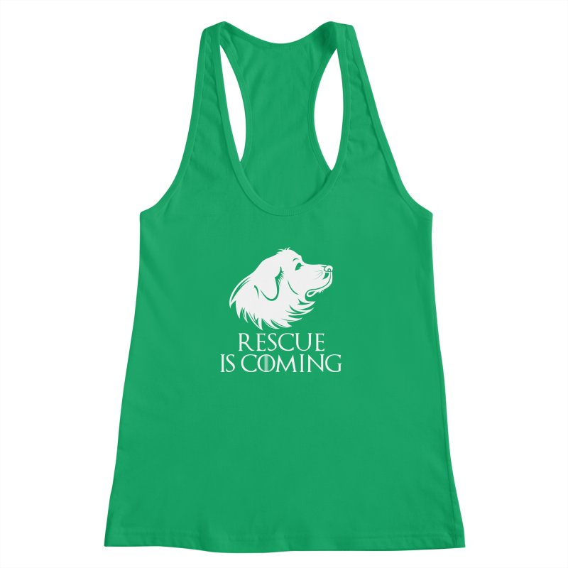 Rescue is Coming Women's Racerback Tank by Carolina Great Pyrenees Rescue's Shop