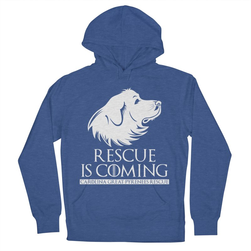 Rescue is Coming CGPR Women's Pullover Hoody by Carolina Great Pyrenees Rescue's Shop