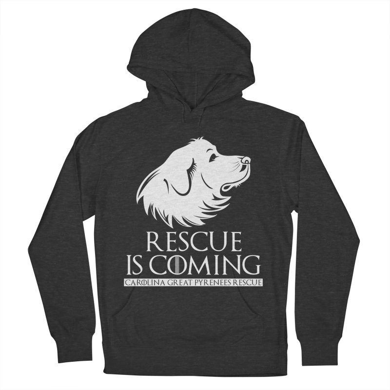 Rescue is Coming CGPR Men's French Terry Pullover Hoody by Carolina Great Pyrenees Rescue's Shop