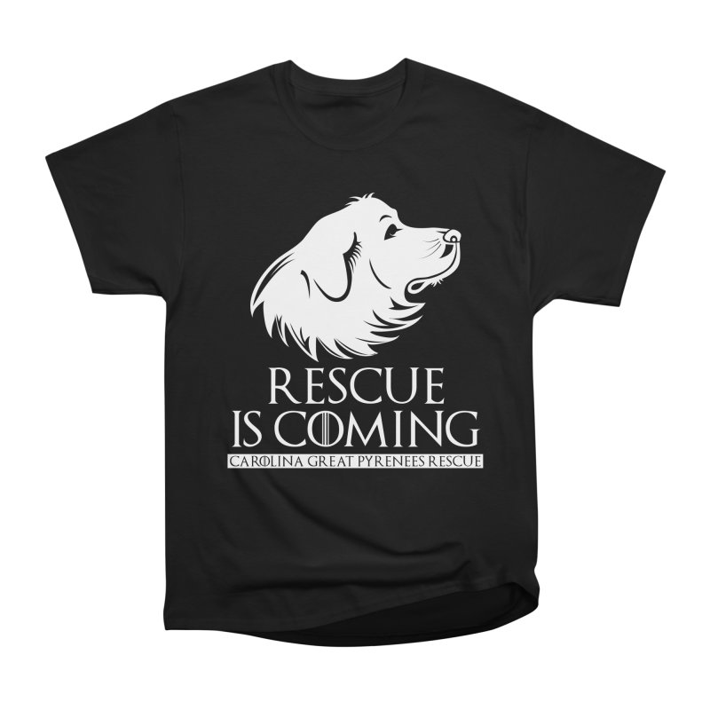 Rescue is Coming CGPR Men's Heavyweight T-Shirt by Carolina Great Pyrenees Rescue's Shop