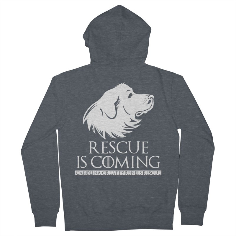 Rescue is Coming CGPR Women's Zip-Up Hoody by Carolina Great Pyrenees Rescue's Shop