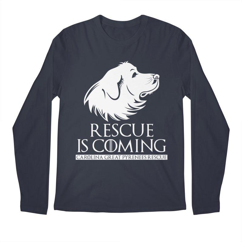 Rescue is Coming CGPR Men's Regular Longsleeve T-Shirt by Carolina Great Pyrenees Rescue's Shop
