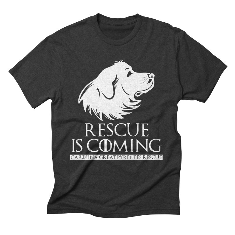 Rescue is Coming CGPR Men's Triblend T-Shirt by Carolina Great Pyrenees Rescue's Shop