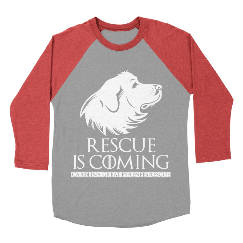 Rescue is Coming CGPR Women's Baseball Triblend T-Shirt by Carolina Great Pyrenees Rescue's Shop