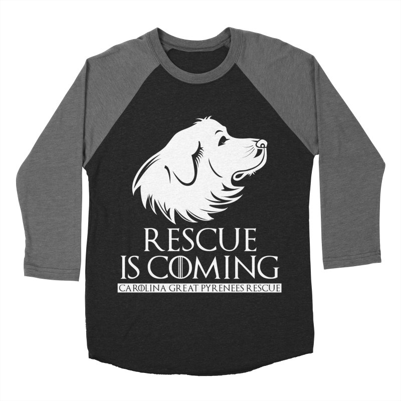Rescue is Coming CGPR Men's Baseball Triblend T-Shirt by Carolina Great Pyrenees Rescue's Shop