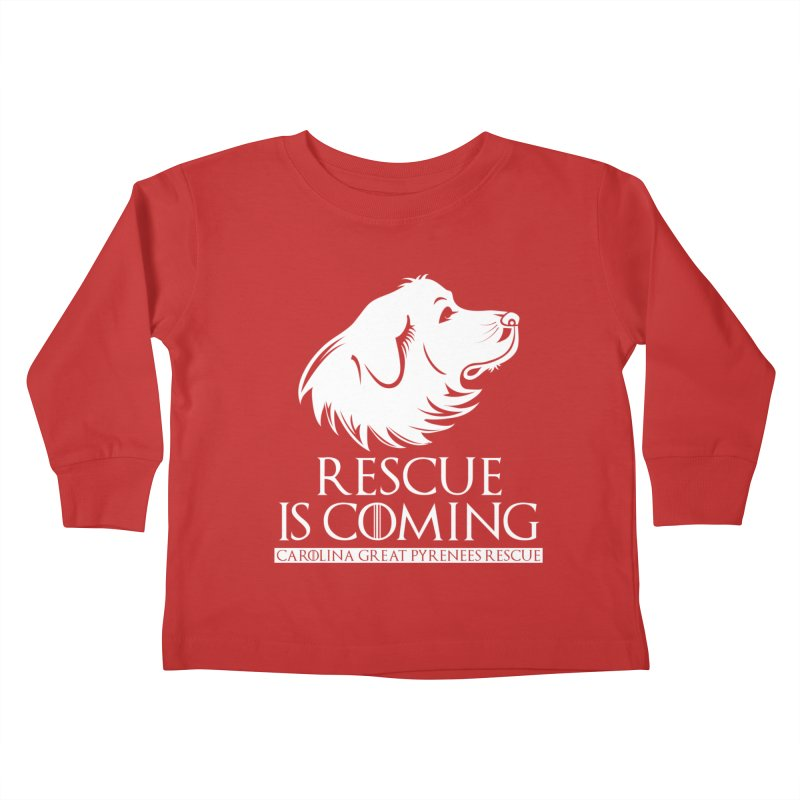 Rescue is Coming CGPR Kids Toddler Longsleeve T-Shirt by Carolina Great Pyrenees Rescue's Shop