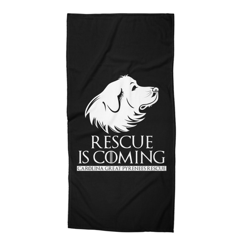 Rescue is Coming CGPR Accessories Beach Towel by Carolina Great Pyrenees Rescue's Shop