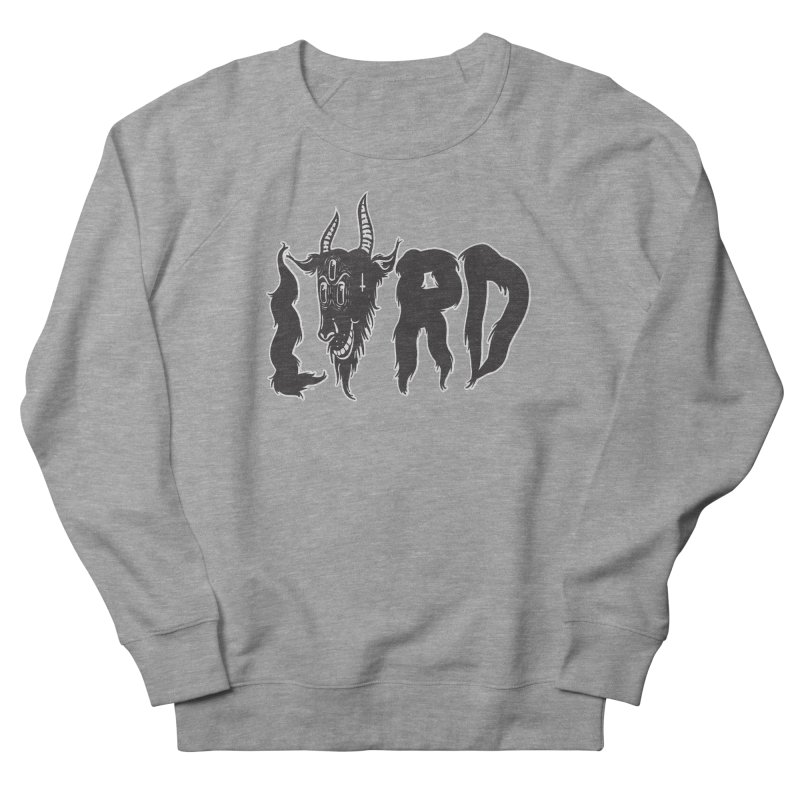 Lord Men's French Terry Sweatshirt by CHRISRW's Artist Shop