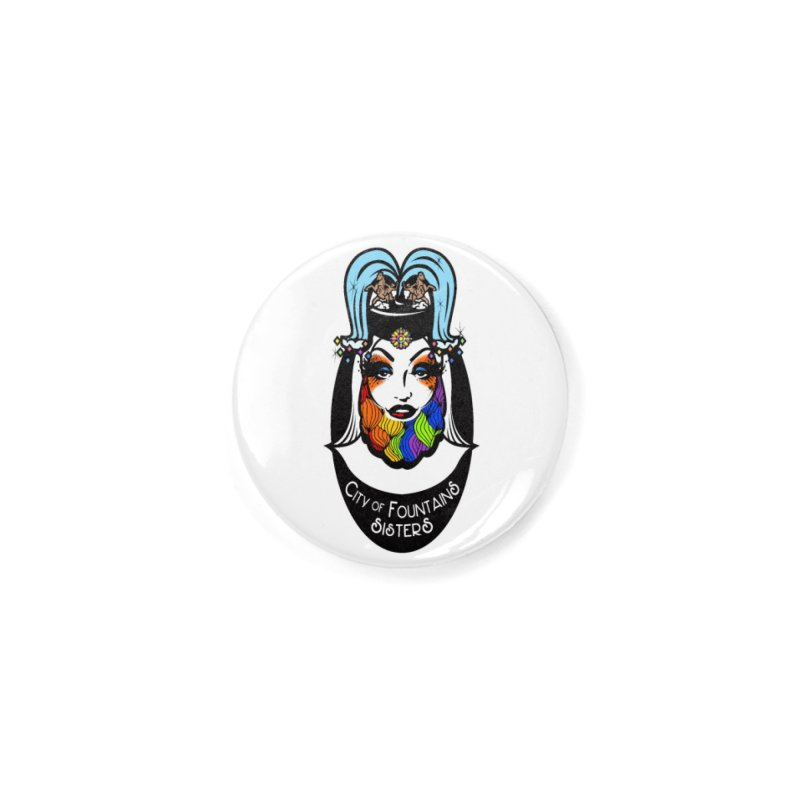 City of Fountains Sisters Logo Accessories Button by City of Fountains Sisters Merch