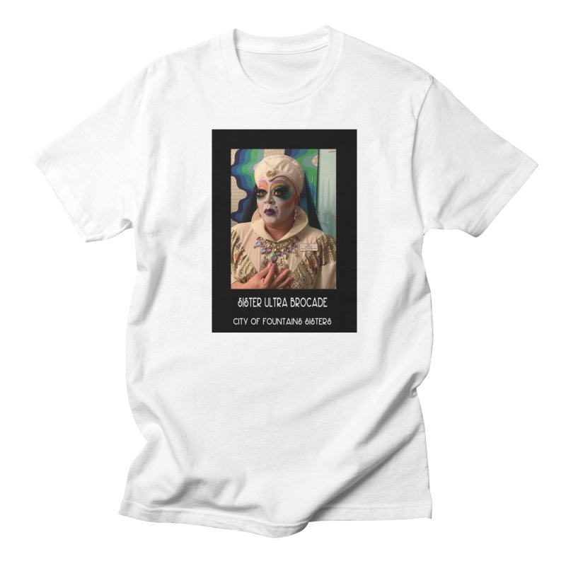 Sister Ultra Brocade Men's T-Shirt by City of Fountains Sisters Merch