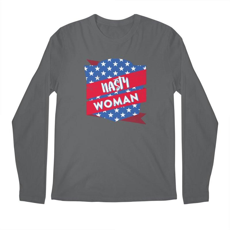 4802d5bd46a Nasty Woman Men s Longsleeve T-Shirt by CSchrack s Artist Shop
