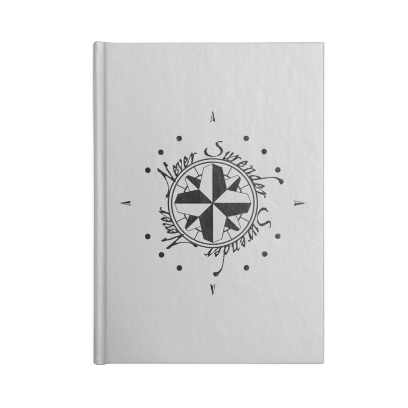 Never Surrender Accessories Notebook by Calahorra Artist Shop