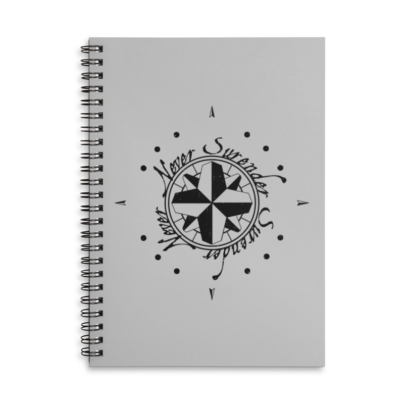 Never Surrender Accessories Lined Spiral Notebook by Calahorra Artist Shop