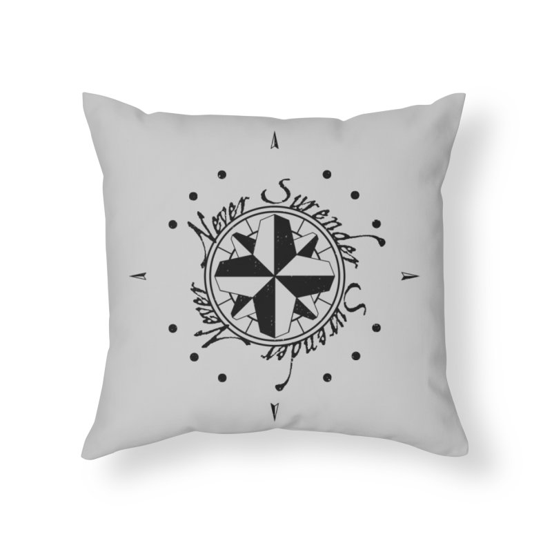 Never Surrender Home Throw Pillow by Calahorra Artist Shop