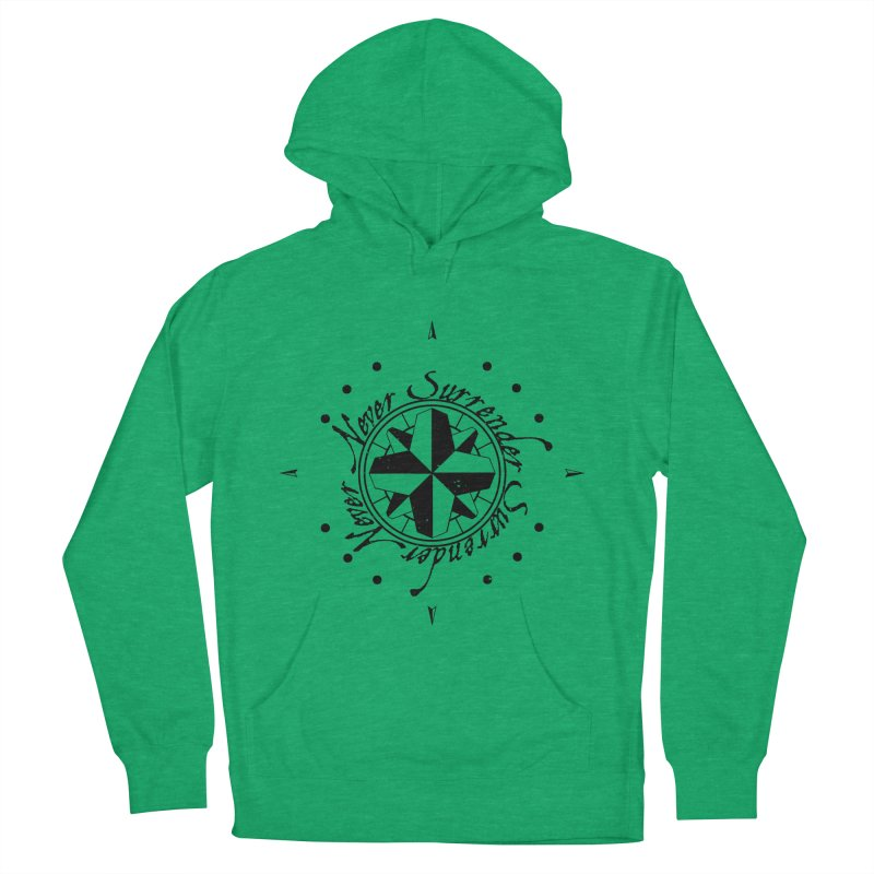 Never Surrender Women's French Terry Pullover Hoody by Calahorra Artist Shop