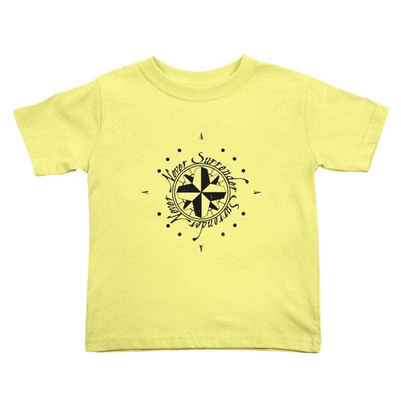 Never Surrender Kids Toddler T-Shirt by Calahorra Artist Shop