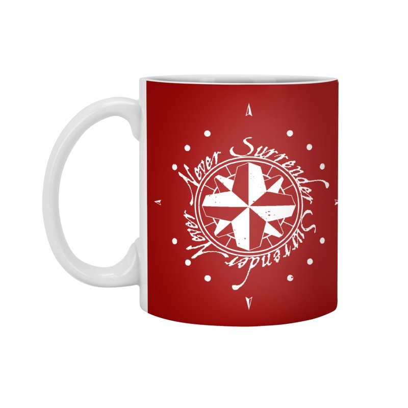 Never Surrender in white  Accessories Standard Mug by Calahorra Artist Shop