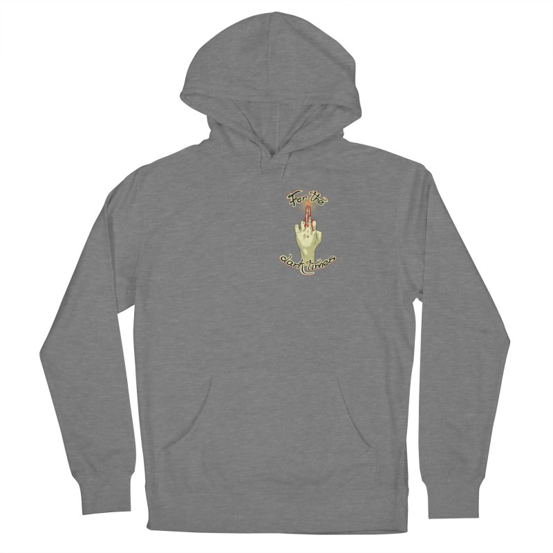 For The Dark Times (Candle Pocket) Women's Pullover Hoody by Calahorra Artist Shop