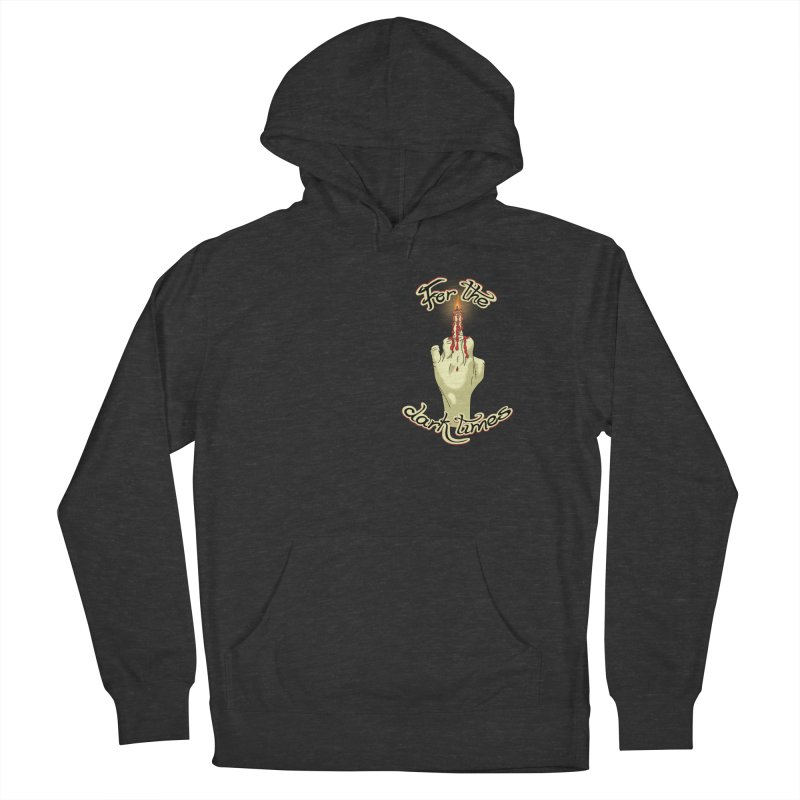 For The Dark Times (Candle Pocket) Men's French Terry Pullover Hoody by Calahorra Artist Shop