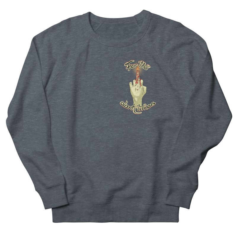 For The Dark Times (Candle Pocket) Men's French Terry Sweatshirt by Calahorra Artist Shop