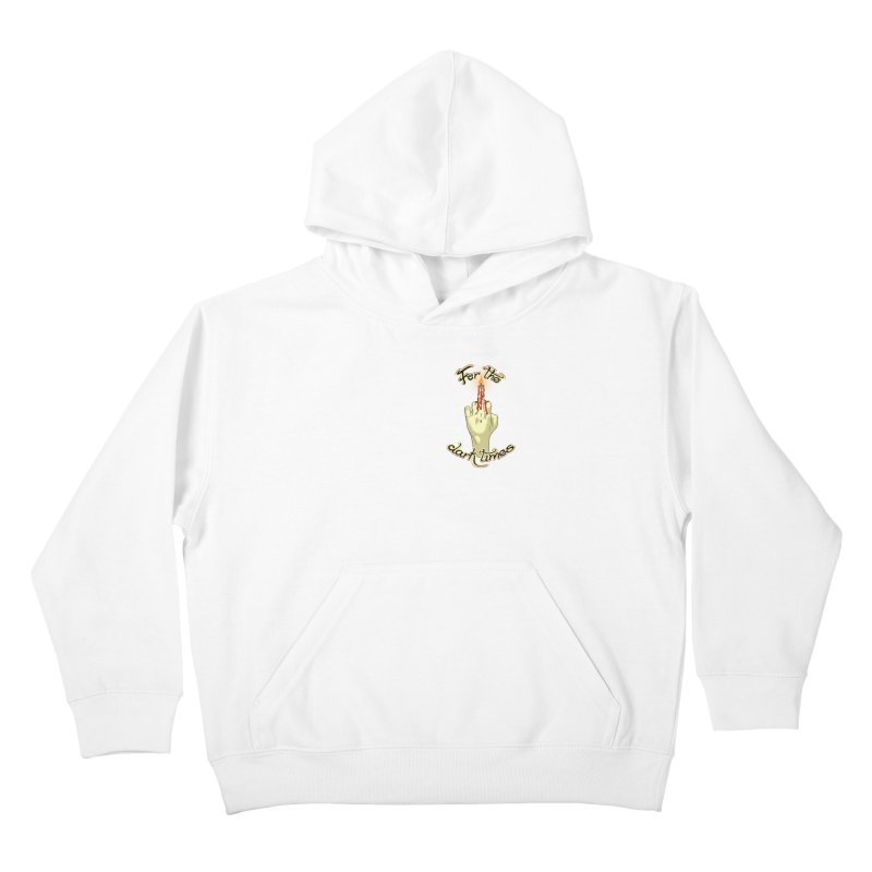 For The Dark Times (Candle Pocket) Kids Pullover Hoody by Calahorra Artist Shop