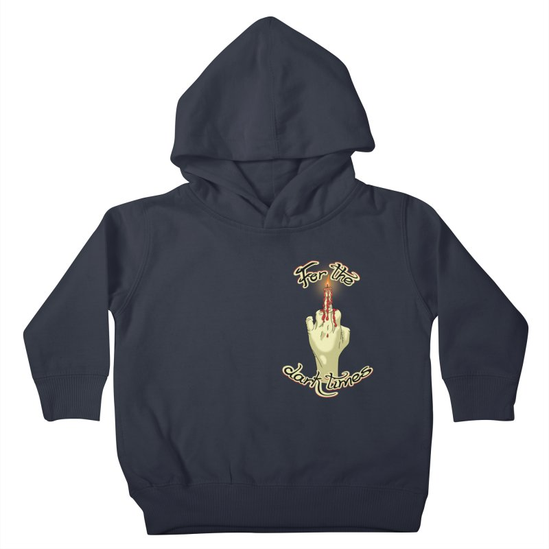 For The Dark Times (Candle Pocket) Kids Toddler Pullover Hoody by Calahorra Artist Shop