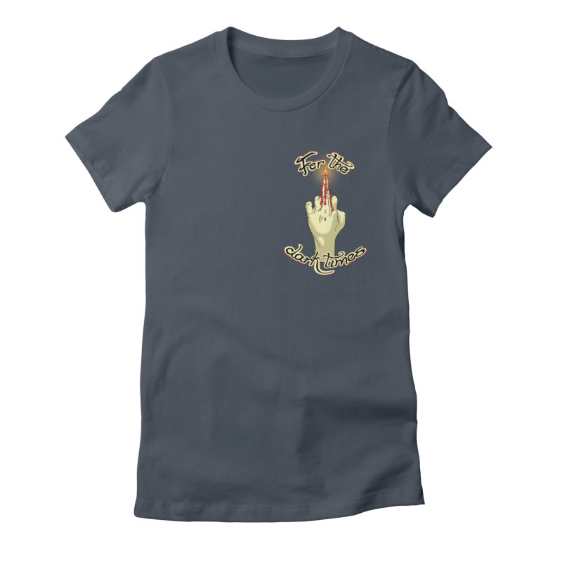 For The Dark Times (Candle Pocket) Women's Fitted T-Shirt by Calahorra Artist Shop