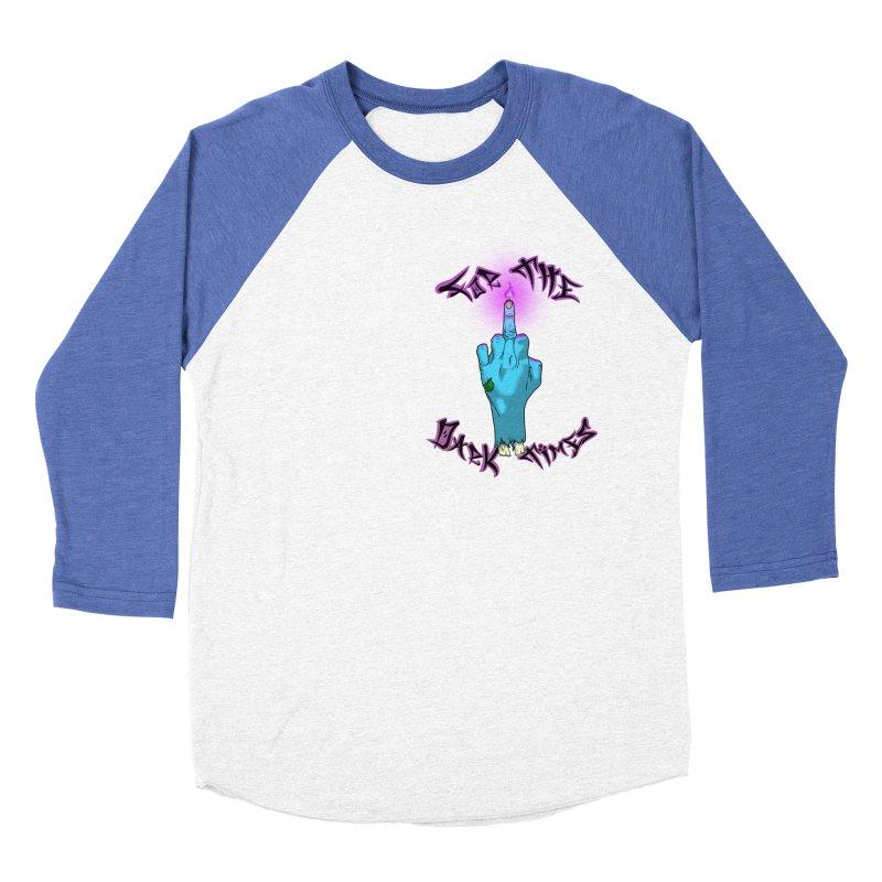 For The Dark Times (Zombie Pocket) Women's Baseball Triblend Longsleeve T-Shirt by Calahorra Artist Shop