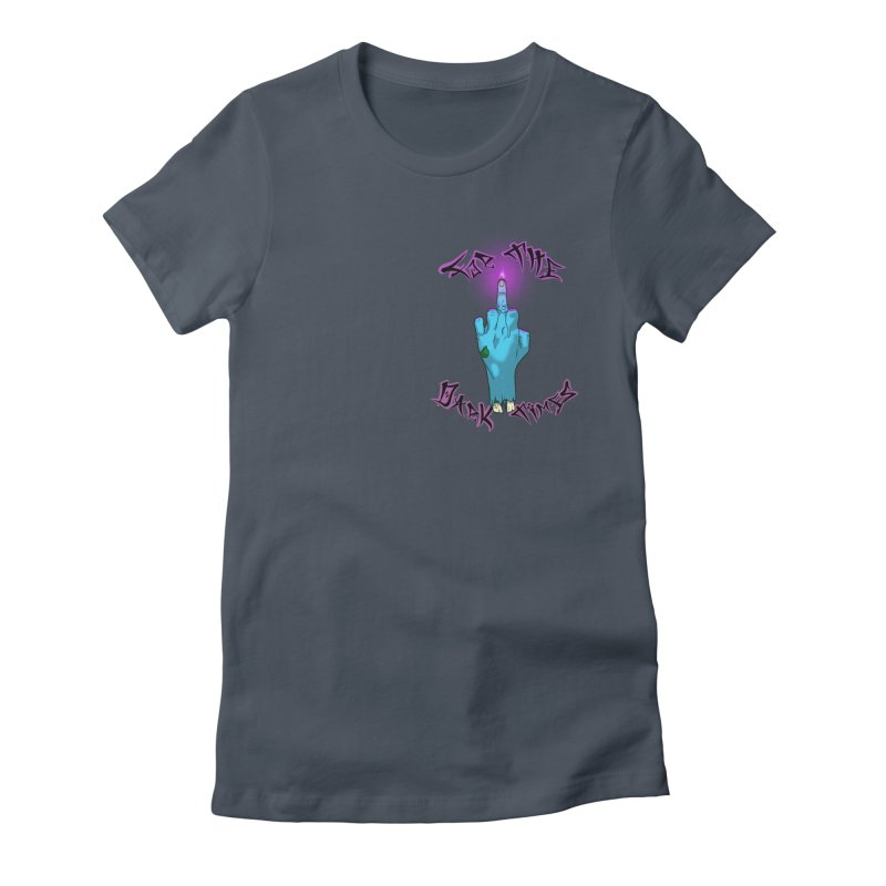 For The Dark Times (Zombie Pocket) Women's T-Shirt by Calahorra Artist Shop