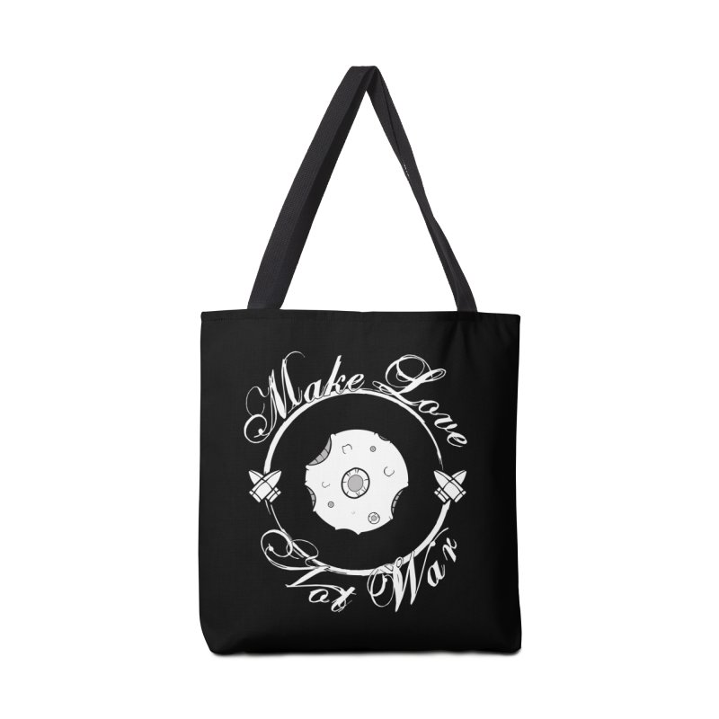 MAKE LOVE NOT WAR!!!  Accessories Bag by Calahorra Artist Shop