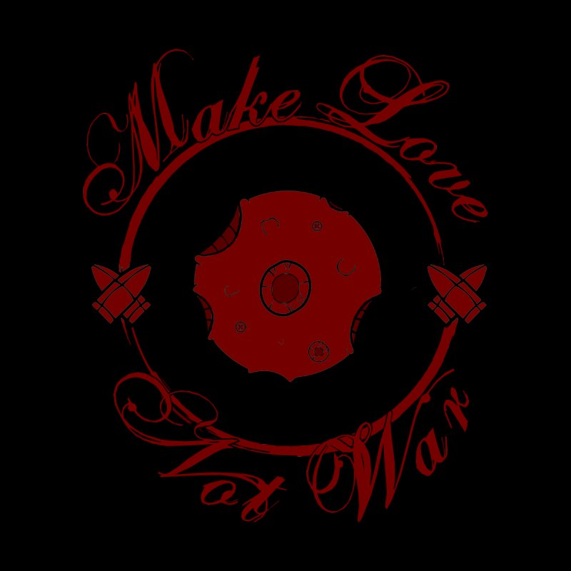 MAKE LOVE NOT WAR!!! Blood Moon Men's T-Shirt by Calahorra Artist Shop
