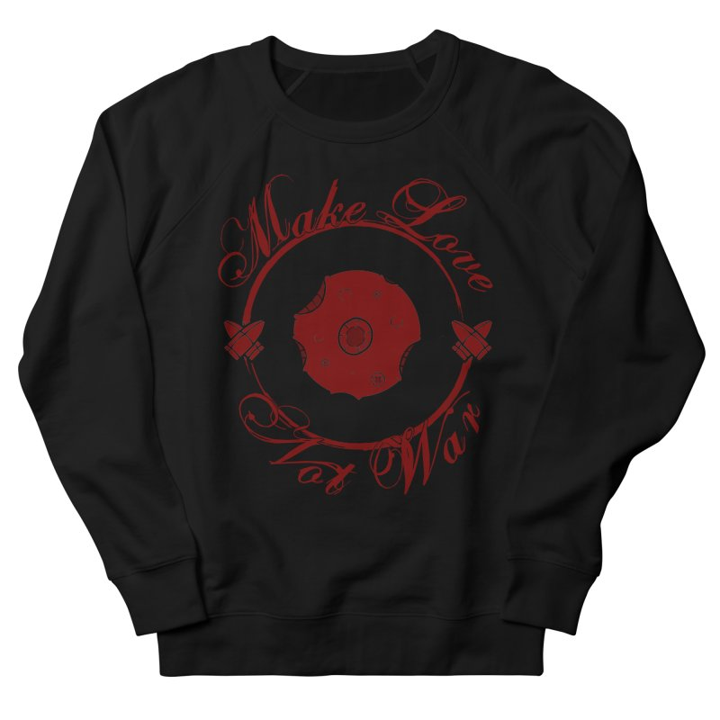 MAKE LOVE NOT WAR!!! Blood Moon Men's French Terry Sweatshirt by Calahorra Artist Shop