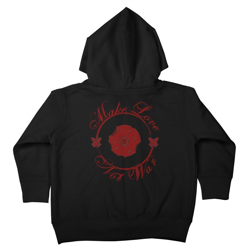 MAKE LOVE NOT WAR!!! Blood Moon Kids Toddler Zip-Up Hoody by Calahorra Artist Shop