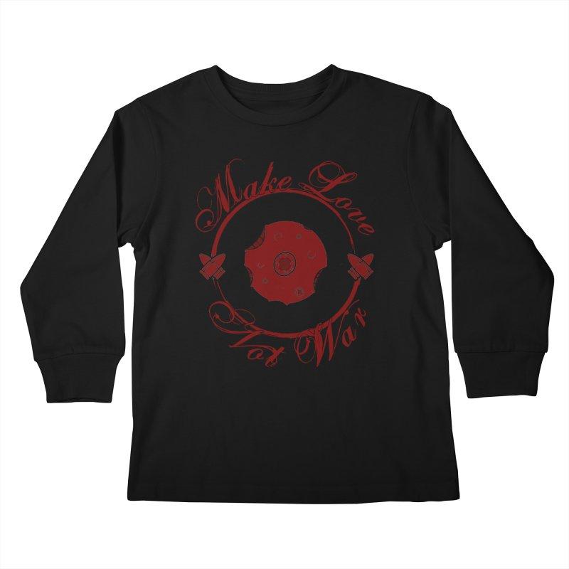 MAKE LOVE NOT WAR!!! Blood Moon Kids Longsleeve T-Shirt by Calahorra Artist Shop