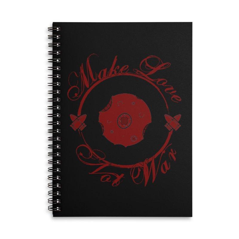 MAKE LOVE NOT WAR!!! Blood Moon Accessories Lined Spiral Notebook by Calahorra Artist Shop