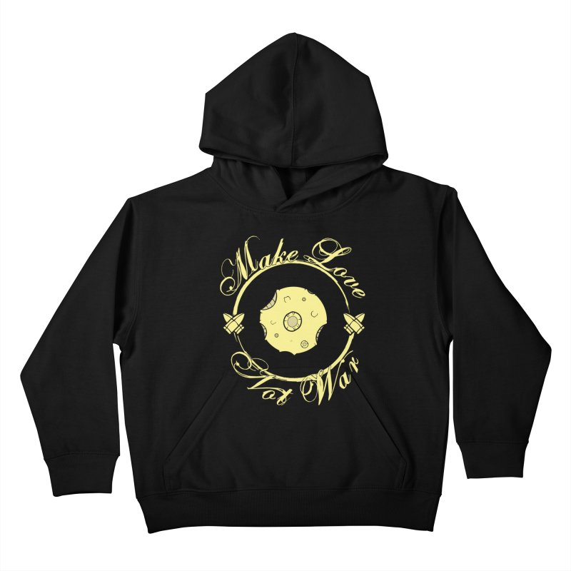 MAKE LOVE NOT WAR!!! In yellow Kids Pullover Hoody by Calahorra Artist Shop