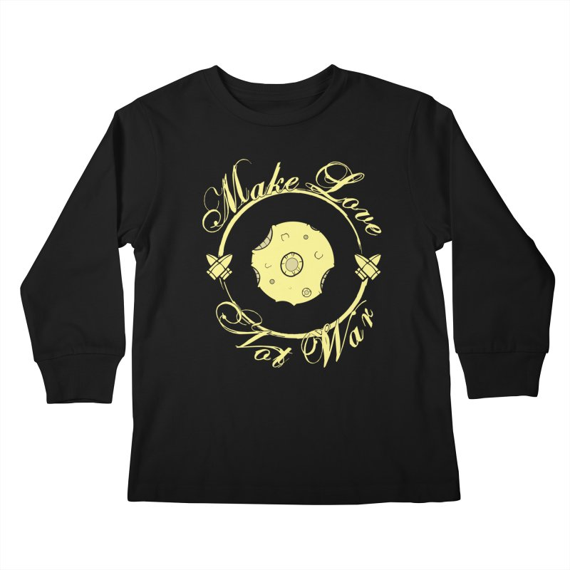 MAKE LOVE NOT WAR!!! In yellow Kids Longsleeve T-Shirt by Calahorra Artist Shop