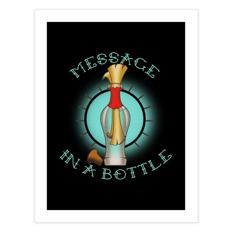 Message in a bottle Home Fine Art Print by Calahorra Artist Shop