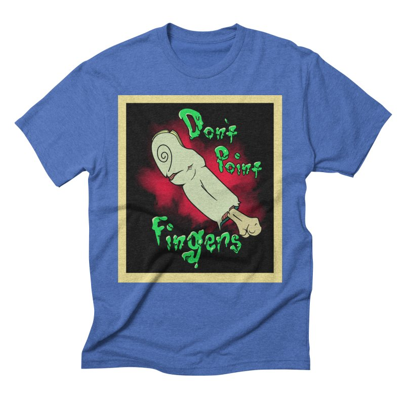 Don't Point Fingers!!! in blue Men's Triblend T-Shirt by Calahorra Artist Shop