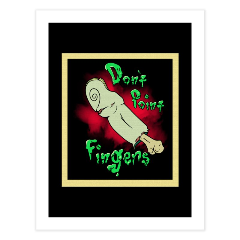 Don't Point Fingers!!! in blue Home Fine Art Print by Calahorra Artist Shop