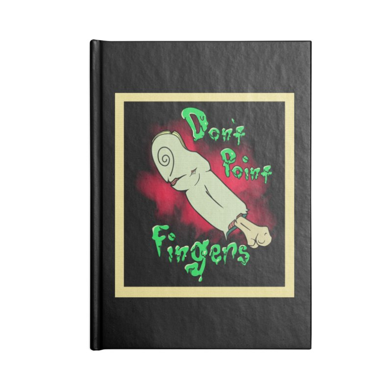 Don't Point Fingers!!! in blue Accessories Blank Journal Notebook by Calahorra Artist Shop