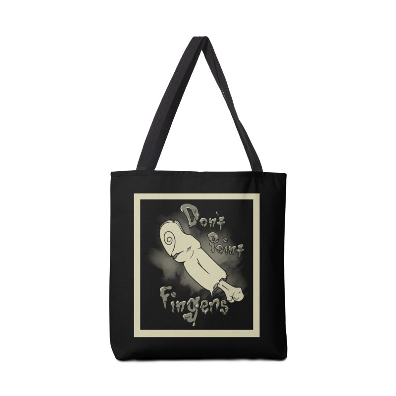 Don't Point Fingers!!! in classic Accessories Tote Bag Bag by Calahorra Artist Shop