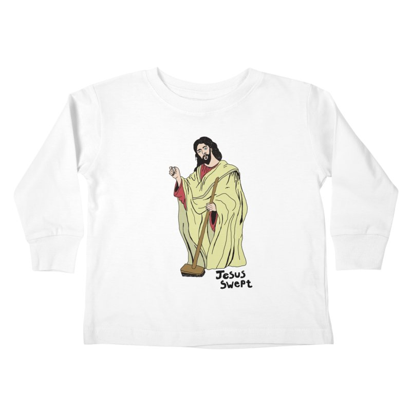 Jesus Swept Kids Toddler Longsleeve T-Shirt by Camilla Barnard's Artist Shop