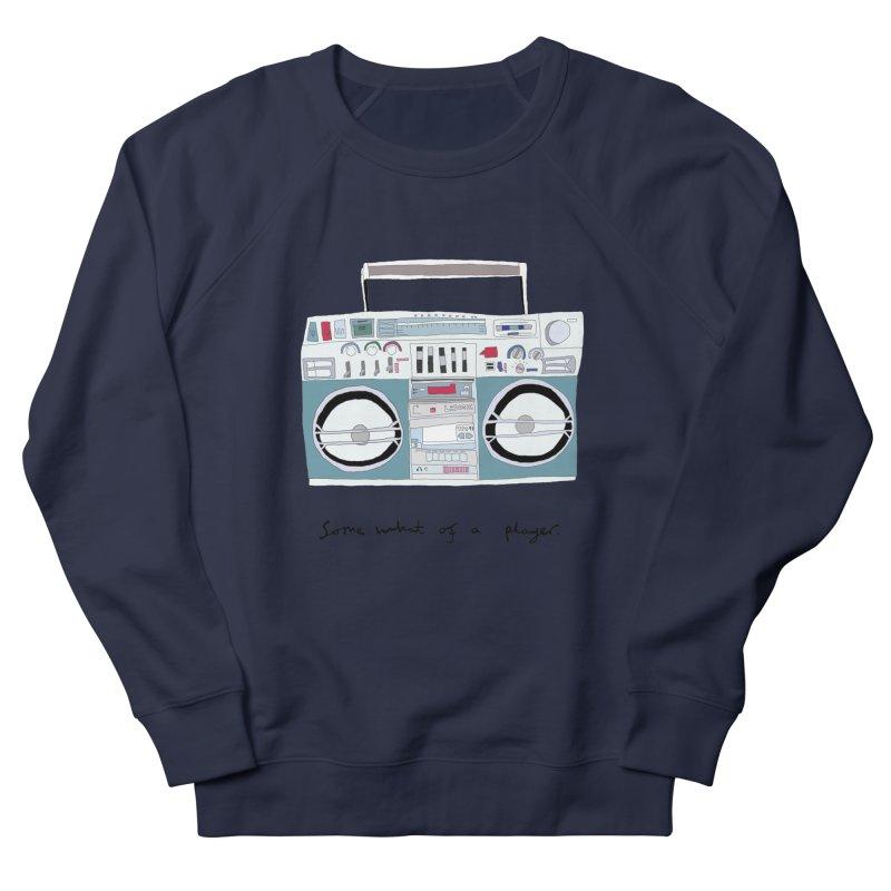 Somewhat of a player Men's Sweatshirt by Camilla Barnard's Artist Shop