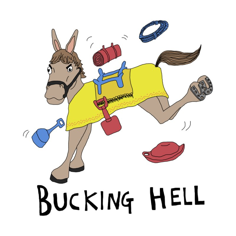 Bucking Hell Men's T-Shirt by Camilla Barnard's Artist Shop