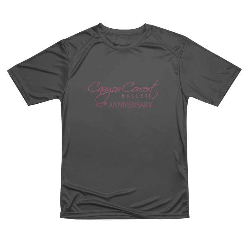 40th Anniversary Women's Performance Unisex T-Shirt by Canyon Concert Ballet's Artist Shop